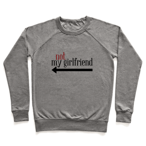Not My Girlfriend Pullover
