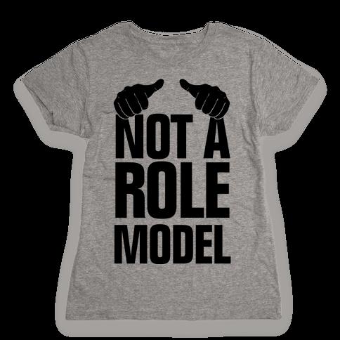 Not a Role Model (Thumbs Up) Womens T-Shirt