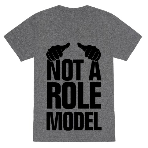 Not a Role Model (Thumbs Up) V-Neck Tee Shirt