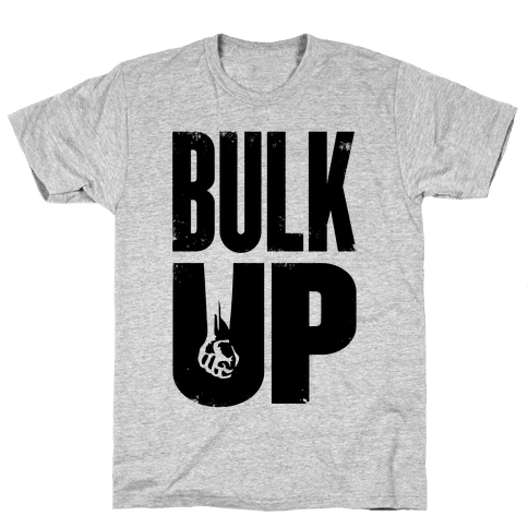 Bulk Up Mens T-Shirt