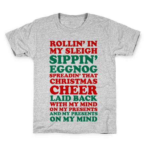 Santa Rap ( Rollin' in My Sleigh ) Kids T-Shirt
