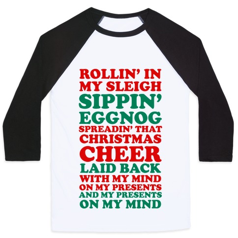 Santa Rap ( Rollin' in My Sleigh ) Baseball Tee