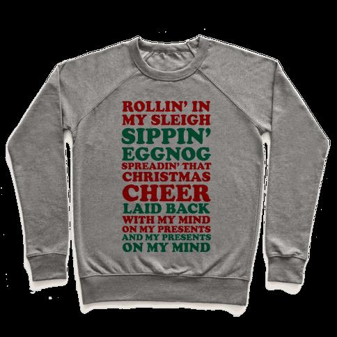 Santa Rap ( Rollin' in My Sleigh ) Pullover