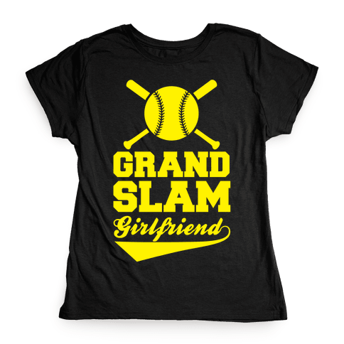 Grand Slam Girlfriend Womens T-Shirt