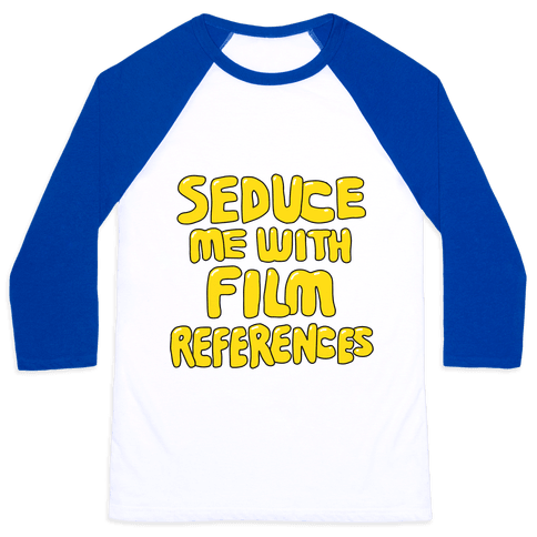 Film References Baseball Tee