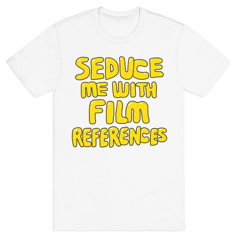 Film References T-Shirt
