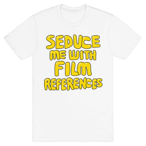Film References Mens T-Shirt