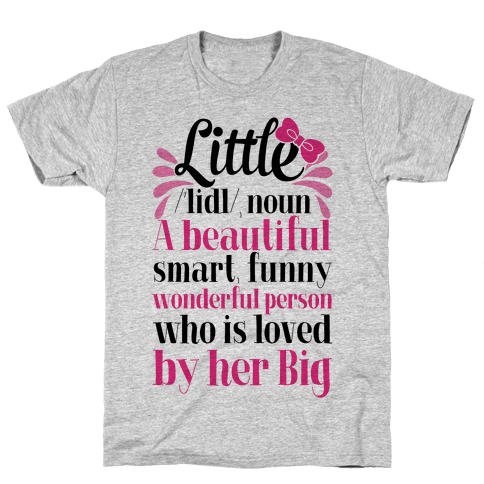 Little Definition (Sorority) Mens T-Shirt
