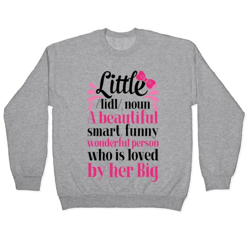 Little Definition (Sorority) Pullover