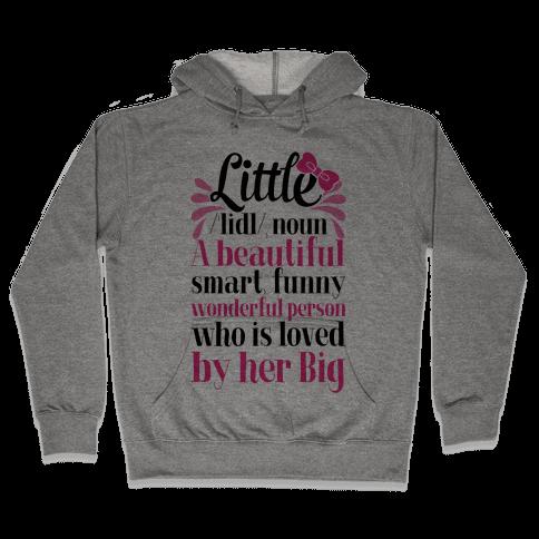 Little Definition (Sorority) Hooded Sweatshirt