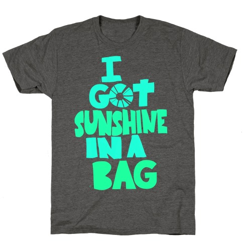 Sunshine in a Bag T-Shirt