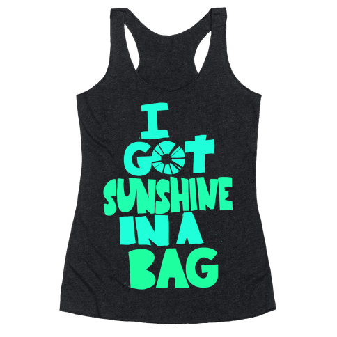 Sunshine in a Bag Racerback Tank Top