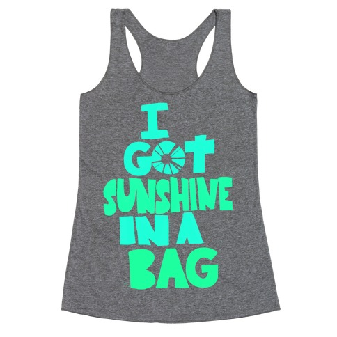 Sunshine in a Bag Racerback Tank Top