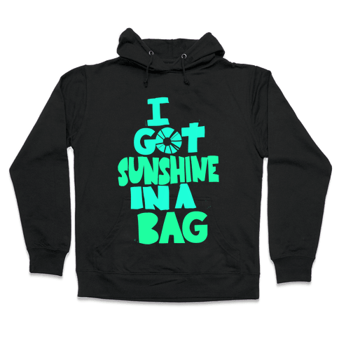 Sunshine in a Bag Hooded Sweatshirt
