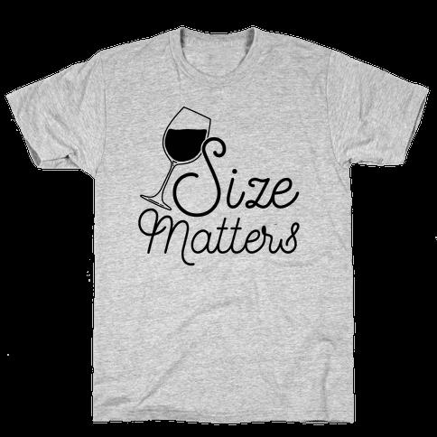 Size Matters (Wine) Mens T-Shirt