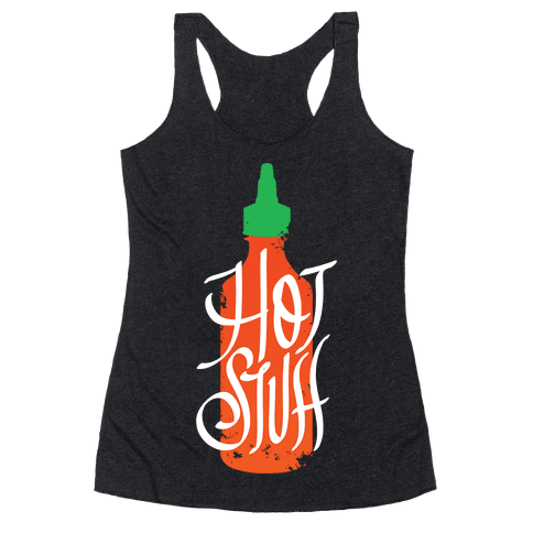Hot Stuff Racerback Tank Top