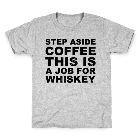 Step Aside Coffee Kids T-Shirt