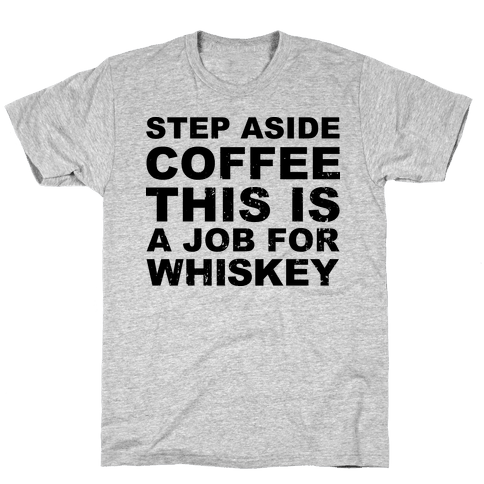 Step Aside Coffee Mens T-Shirt