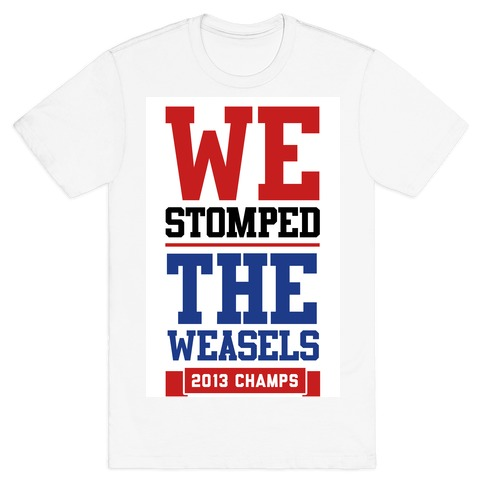 Stomped the Weasels Mens T-Shirt