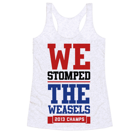 Stomped the Weasels Racerback Tank Top