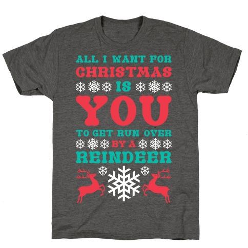 Run Over By A Reindeer T-Shirt