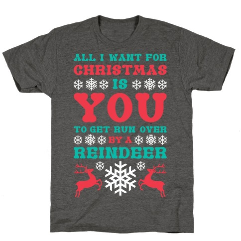 Run Over By A Reindeer T-Shirt