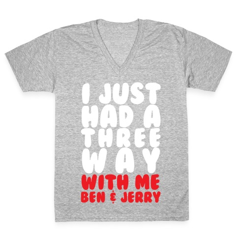 Three Way With Ben & Jerry V-Neck Tee Shirt