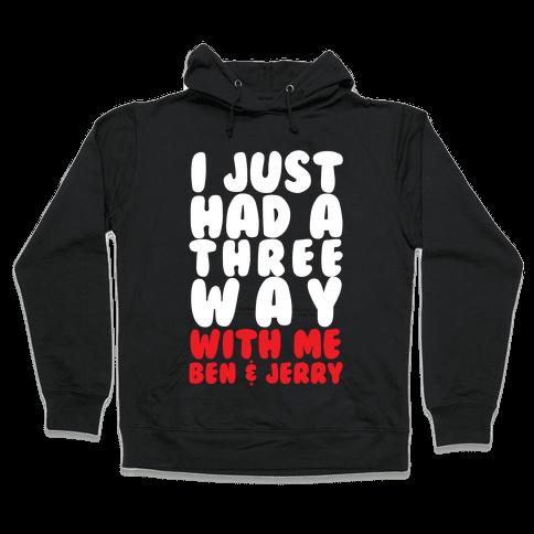 Three Way With Ben & Jerry Hooded Sweatshirt