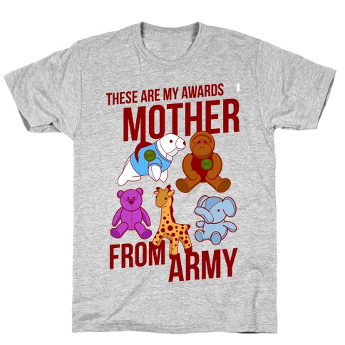 These Are My Awards, Mother T-Shirt