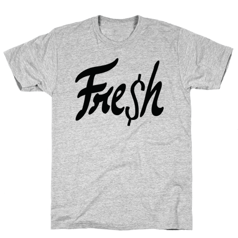 Fre$h Mens T-Shirt