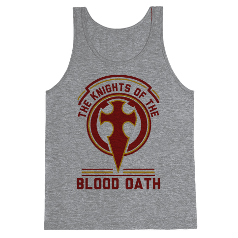 The Knights of The Blood Oath Tank Top