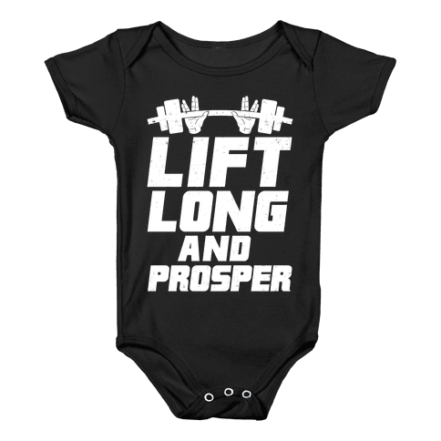 Lift Long and Prosper Baby Onesy