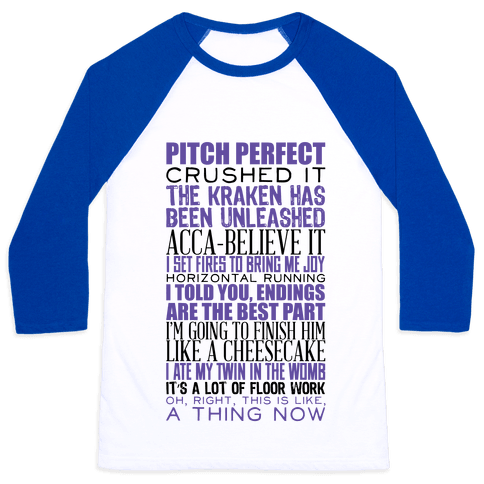 Pitch Perfect Quotes Baseball Tee