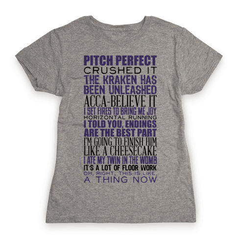Pitch Perfect Quotes Womens T-Shirt