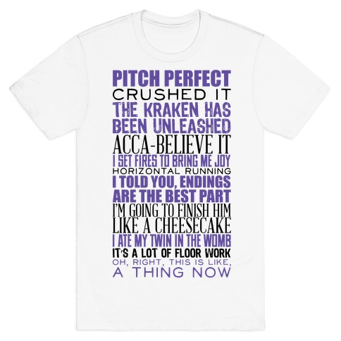 Pitch Perfect Quotes Mens T-Shirt