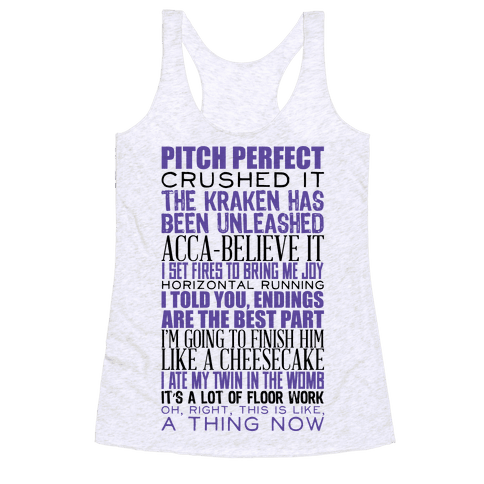 Pitch Perfect Quotes Racerback Tank Top