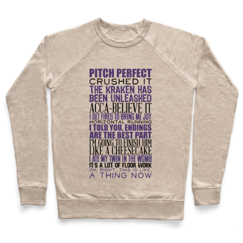 Pitch Perfect Quotes Pullover