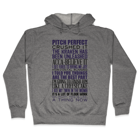 Pitch Perfect Quotes Hooded Sweatshirt