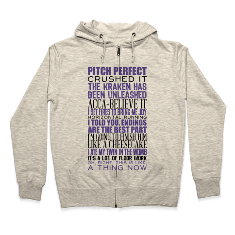 Pitch Perfect Quotes Zip Hoodie