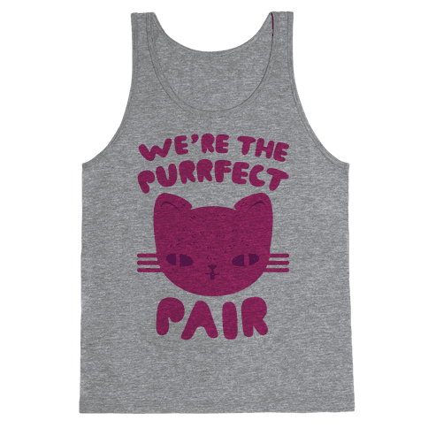 We're The Purrfect Pair (Pink Cat) Tank Top