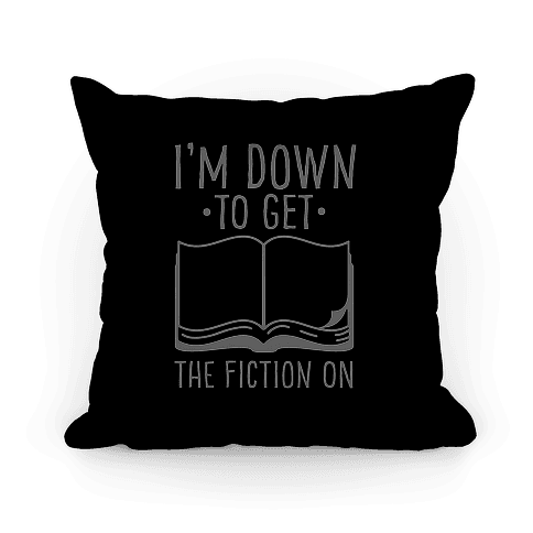 I'm Down to Get the Fiction on