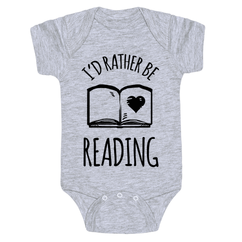 I'd Rather Be Reading Baby Onesy