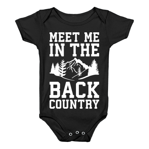 Meet Me In The Backcountry Baby Onesy