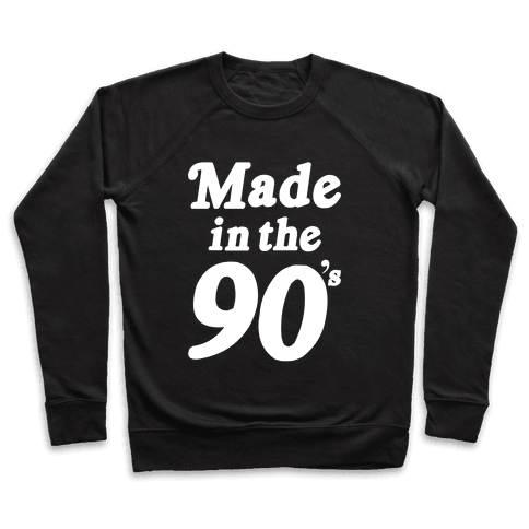 Made In The 90's Pullover
