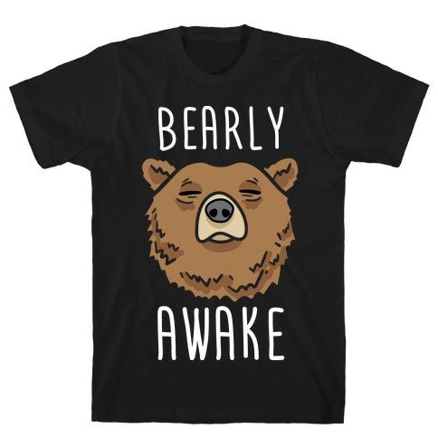 Bearly Awake Mens T-Shirt
