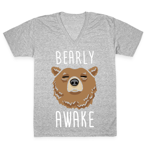 Bearly Awake V-Neck Tee Shirt