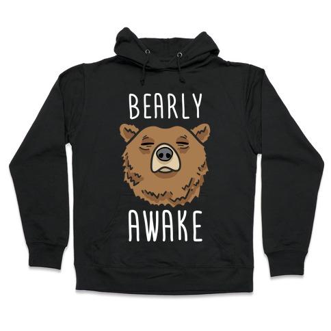 Bearly Awake Hooded Sweatshirt