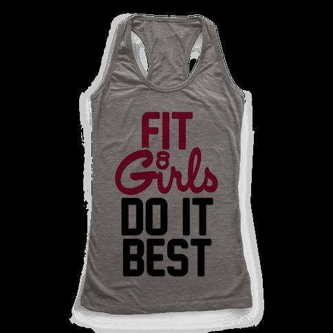 Fit Girls Do It Best