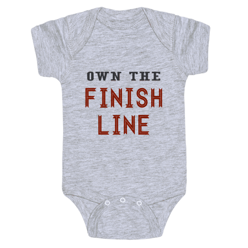 Own The Finish Line Baby Onesy