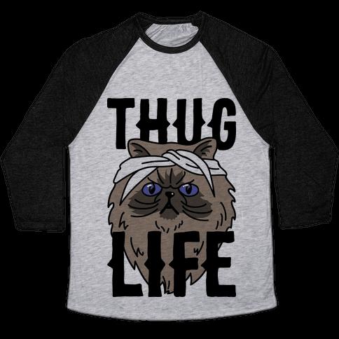 Thug Life Baseball Tee